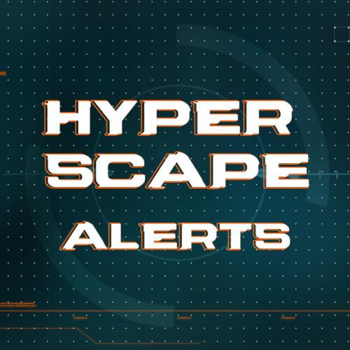 hyper scape alerts thumbnail
