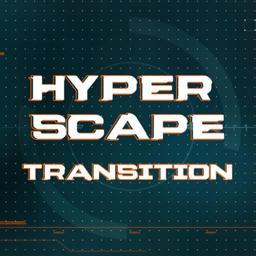 hyper scape stinger transition