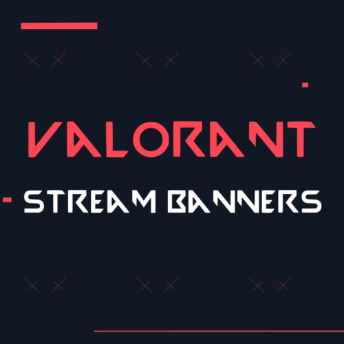 valorant stream banners