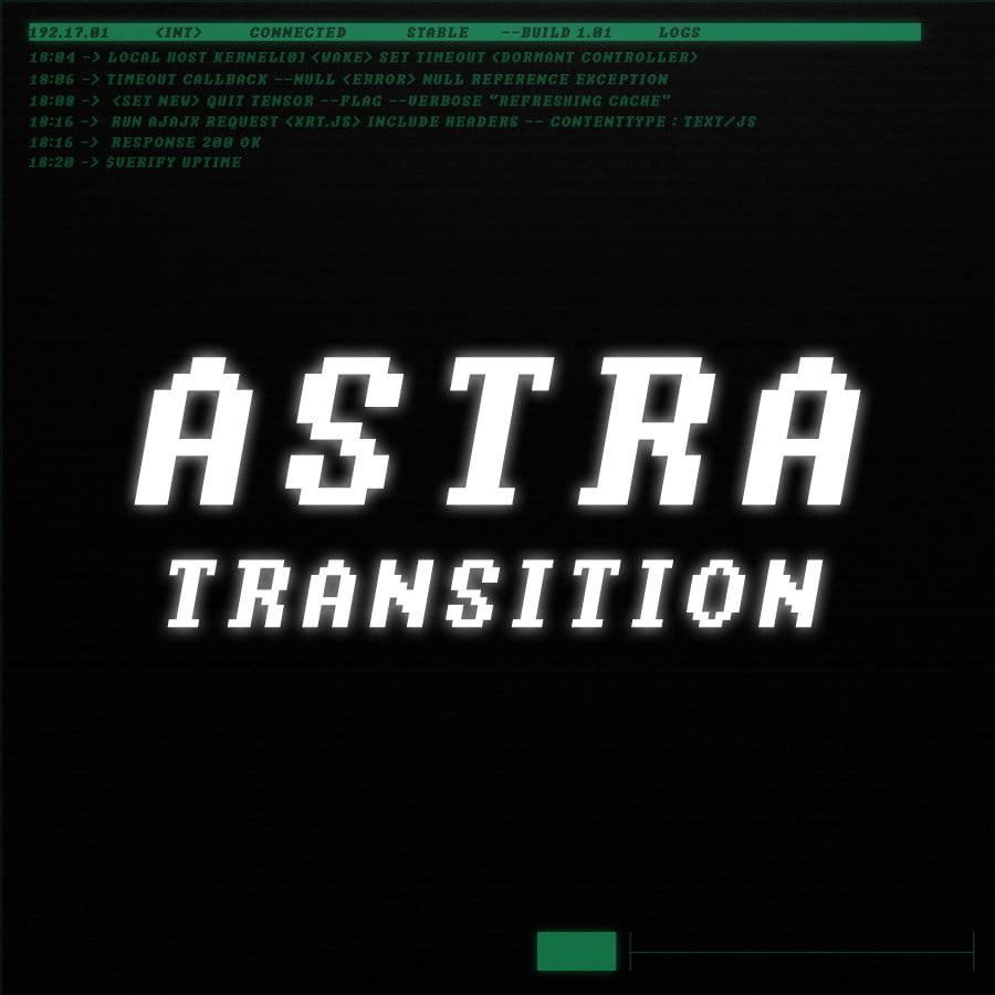 astra transition