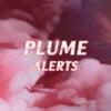 plume alerts