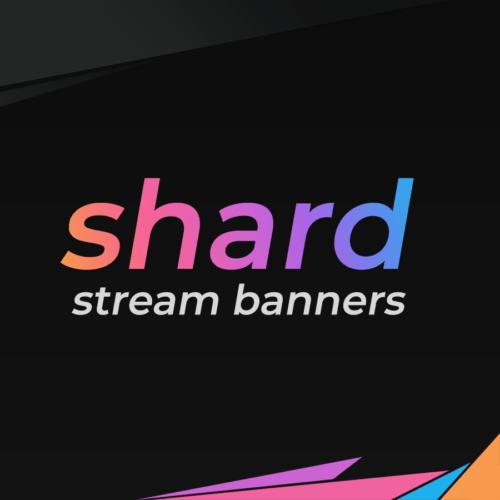 shard stream banners thumbnail
